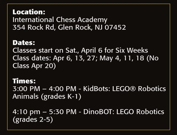 ICA Chess academy in NJ :CANCELED 2019 Lego Robotics - Six